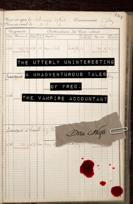 Fred, The Vampire Accountant by Drew Hayes